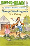img - for George Washington's First Victory (Ready-to-read COFA) book / textbook / text book