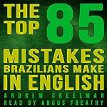 The Top 85 Mistakes Brazilians Make in English | Andrew Creelman
