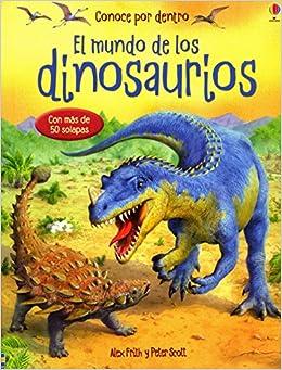 Mundo de los dinosaurios, El: Alex Frith: 9780746073841: Amazon.com