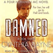 Damned: Four Horsemen MC, Book 3 | Cynthia Rayne