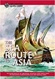 The Sea Route to Asia (Exploration and Discovery)