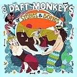 Of Stones & Bones by 3 Daft Monkeys (2013-10-29)