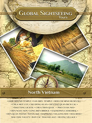 NORTH VIETNAM- Global Sightseeing Tours