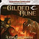 The Gilded Rune: A Forgotten Realms Novel (       UNABRIDGED) by Lisa Smedman Narrated by Duane Stephens