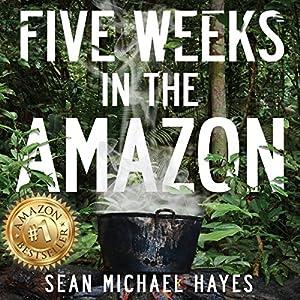 Five Weeks in the Amazon Audiobook