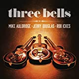 Three Bells [+digital booklet]