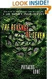 The Revenge of Seven (Lorien Legacies Book 5)