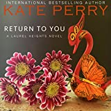 img - for Return to You: A Laurel Heights Novel, Book 3 book / textbook / text book