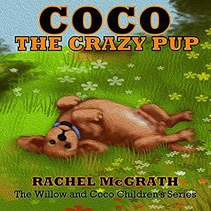 Coco the Crazy Pup Audiobook