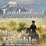 Tenderfoot | Mary E. Trimble