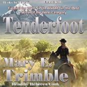 Tenderfoot | [Mary E. Trimble]