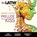 Prelude to a Kiss | Craig Lucas