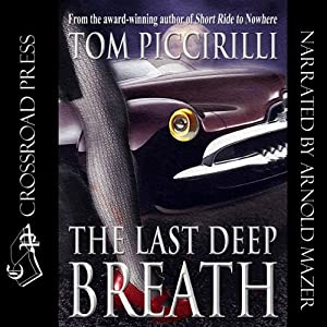 The Last Deep Breath | [Tom Piccirilli]
