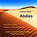 Abdias Hörbuch von Adalbert Stifter Gesprochen von: Hans Jochim Schmidt