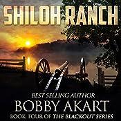 Shiloh Ranch: The Blackout Series, Book 4 | Bobby Akart