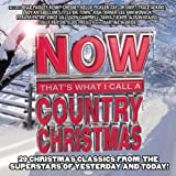 Now That's What I Call Country Christmas Various Artists