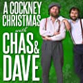 A Cockney Christmas with Chas 'n' Dave