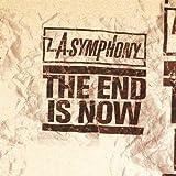 L.A. Symphony - End Is Now