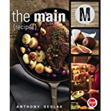 The Main: Recipesby Anthony Sedlak