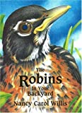 The Robins in Your Backyard (Accelerated Reader Program series) [Hardcover]