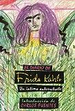 El Diario de Frida Kahlo (9580430306) by Kalho, Frida