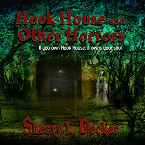 Hook House and Other Horrors Audiobook
