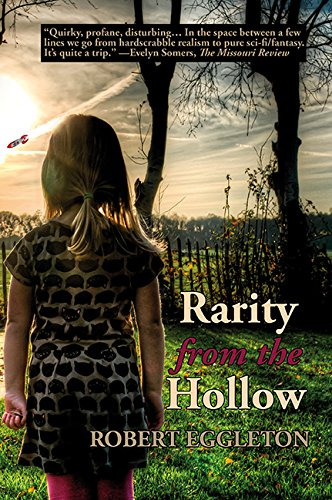 Book: Rarity from the Hollow by Robert Eggleton