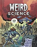 Weird Science, Tome 1 :