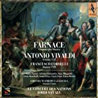 Vivaldi - Farnace / Zanasi, Fernandez, Mingardo, Banditelli, Prina, Forte, Bettini, Le Concert des Nations, Savall