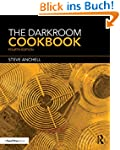 The Darkroom Cookbook (Alternative Pr...