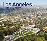 img - for Los Angeles From the Air Then and Now (Then & Now (Thunder Bay Press)) by Dennis Evanosky (2010-11-01) book / textbook / text book