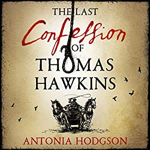 The Last Confession of Thomas Hawkins Audiobook