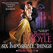 Six Impossible Things: Rhymes with Love, Book 6 | Elizabeth Boyle