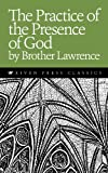 img - for The Practice of the Presence of God (Riven Press Classics Book 1) book / textbook / text book