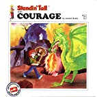 Standin' Tall with Courage #5…