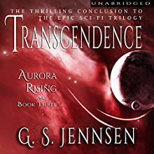 Transcendence: Aurora Rising, Book 3 (       UNABRIDGED) by G. S. Jennsen Narrated by Pyper Down