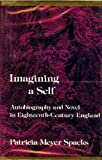 img - for Imagining a Self: Autobiography and Novel in Eighteenth-Century England book / textbook / text book