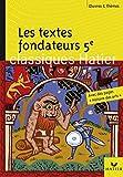 echange, troc Hélène Potelet, Fabienne Serin-Moyal - Les textes fondateurs 5e
