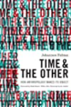 Time and the Other: How Anthropology...