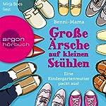 Große Ärsche auf kleinen Stühlen: Eine Kindergartenmutter packt aus! |  Benni-Mama