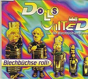 Dolls United Feat. Die Blechbüchsen-Armee - Blechbüchse Roll! - Ultraphonic - 0630-13183-2