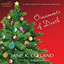 Ornaments of Death: A Josie Prescott Antiques Mystery: Josie Prescott Antiques Mysteries Audiobook by Jane K. Cleland Narrated by Tiffany Morgan