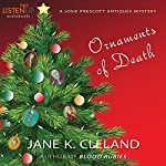 Ornaments of Death: A Josie Prescott Antiques Mystery: Josie Prescott Antiques Mysteries | Jane K. Cleland