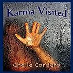 Karma Visited   Chelle Cordero