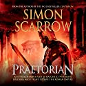 Praetorian: Eagles of the Empire, Book 11 Audiobook by Simon Scarrow Narrated by Gareth Armstrong