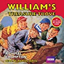 Just William: William's Treasure Trove Audiobook by Richmal Crompton Narrated by Martin Jarvis