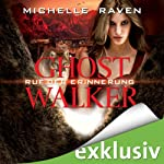 Ruf der Erinnerung (Ghostwalker 5) | Michelle Raven