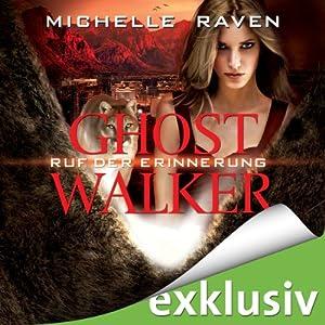 Ruf der Erinnerung (Ghostwalker 5) Hörbuch