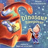 Dinosaur Sleepover (0330509551) by Edwards, Pamela Duncan