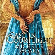 Cast in Courtlight: Chronicles of Elantra, Book 2 | Michelle Sagara